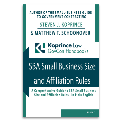 SBA Small Business Size and Affiliation Rules: A Comprehensive Guide to SBA Small Business Size and Affiliation Rules - In Plain English
