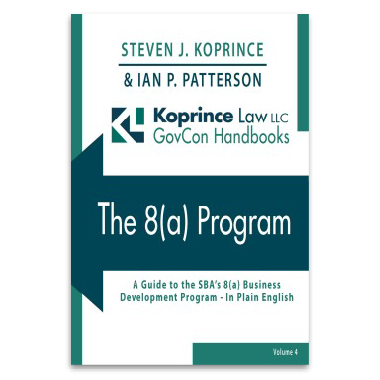 The 8(a) Program: A Guide to the SBA's 8(a) Business Development Program - In Plain English