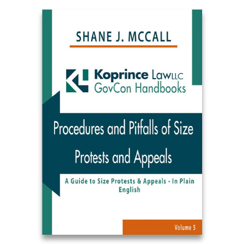 Procedures and Pitfalls of Size Protests and Appeals: A Guide to Size Protests & Appeals - In Plain English